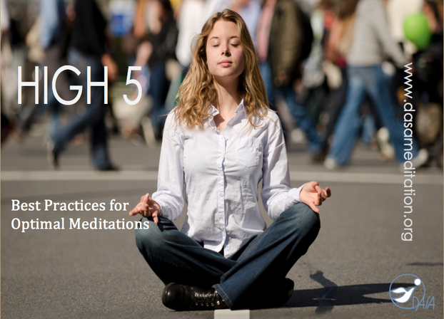 High 5 - Best Practices for Optimal Meditations